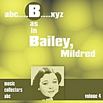 Mildred Bailey B As In Bailey, Mildred (Volume 4)