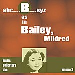 Mildred Bailey B As In Bailey, Mildred (Volume 3)