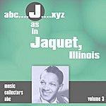 Illinois Jacquet J As In Jacquet, Illinois (Volume 3)