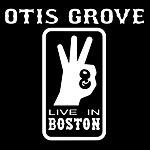 Otis Grove Live In Boston