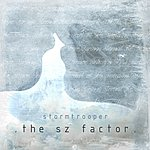 Stormtrooper The S Z Factor