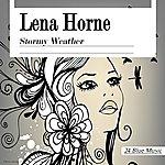 Lena Horne Lena Horne: Stormy Weather
