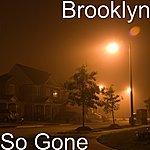 Brooklyn So Gone
