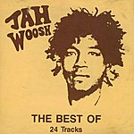 Jah Woosh The Best Of Jah Woosh