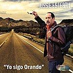 Jossie Esteban Yo Sigo Orando - Single