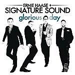 Ernie Haase Glorious Day