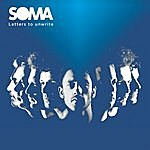 Soma Letters To Unwrite