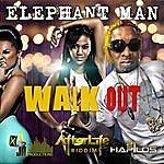 Elephant Man Walk Out - Single