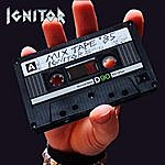 Ignitor Mix Tape '85