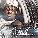 Payroll P*ssy, Money & Weed Ep