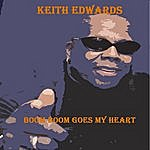 Keith Edwards Boom Boom Goes My Heart