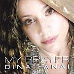 Dina Fanai My Prayer