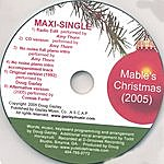 Doug Gazlay Mable's Christmas (2005) Maxi-Single