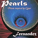 Fernandez Pearls - Music Inspired By Qatar
