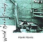 Hank Harris World Beat Cowboy