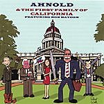 Ron Hayden Arnold & The First Family Of California