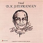D.K. Jayaraman Vocal