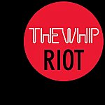 The Whip Riot