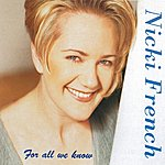 Nicki French For All We Know