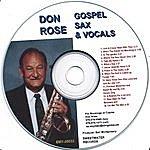Don Rose Gospel Sax And Vocals
