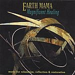 Earth Mama Magnificent Healing