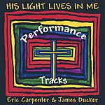 Eric Carpenter His Light Lives In Me - Performance Tracks