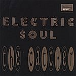 Electric Soul The Catcher