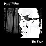 Paul Jones The Fear