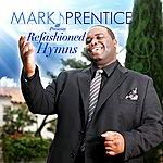 Mark Prentice Refashioned Hymns