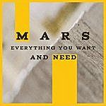 Mars Everything You Want And Need