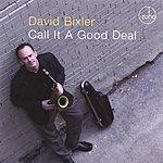 David Bixler Call It A Good Deal