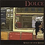 Dolce Soles Of Our Shoes