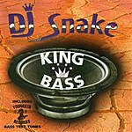 DJ Snake King Of Bass