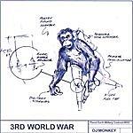DJ Monkey 3rd World War