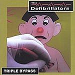 The Defibrillators Triple Bypass