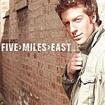 David James Five Miles East