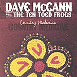Dave McCann Country Medicine