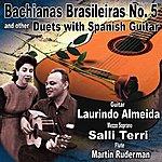 Laurindo Almeida Bachianas Brasileiras No. 5: The Original Duets With Spanish Guitar