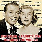 Bing Crosby Around The World