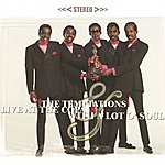 The Temptations Live At The Copa & With A Lot Of Soul