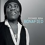 Richard Bona Bonafied