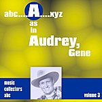 Gene Autry A As In Audrey, Gene