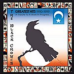 The Black Crowes Greatest Hits 1990-1999: A Tribute To A Work In Progress...