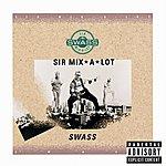 Sir Mix-A-Lot Swass