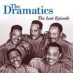 The Dramatics The Lost Episode