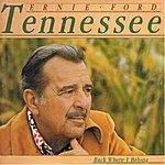 Tennessee Ernie Ford Back Where I Belong