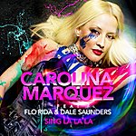 Carolina Marquez Sing La La La (Feat. Flor Rida & Dale Saunders) [E-Partment Short Mix]