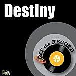 Off The Record Destiny - Single