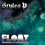 Styles P Float