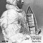 Jay Tripwire Salmon Man (Feat. Alexander East)